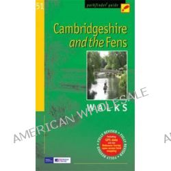 Pathfinder Cambridgeshire & the Fens, Walks by Crimson Publishing, 9780711749801.