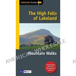 Pathfinder the High Fells of Lakeland, Mountain Walks by Terry Marsh, 9781854586360.