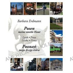 Posen - Meine Zweite Haut by Barbara Erdmann, 9783837058833.