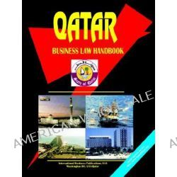 Qatar Business Law Handbook, Business Law Handbook by Usa Ibp, 9780739746455.
