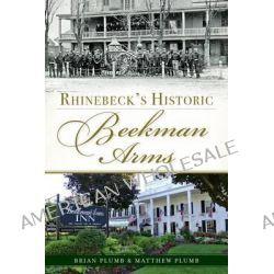 Rhinebeck's Historic Beekman Arms by Brian Plumb, 9781626190368.