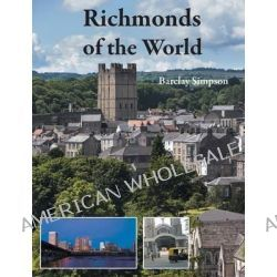 Richmonds of the World by Barclay Simpson, 9781782221081.
