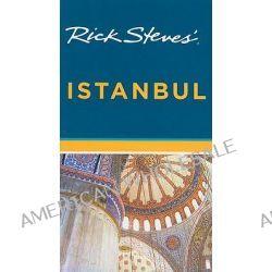 Rick Steves' Istanbul, Rick Steves' Istanbul by Lale Surmen Aran, 9781598803785.