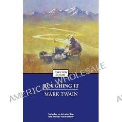 Roughing It by Mark Twain, 9780743436502.