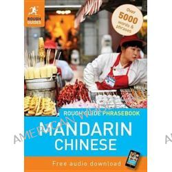 Rough Guide Phrasebook, Mandarin Chinese by Rough Guide, 9781848367333.