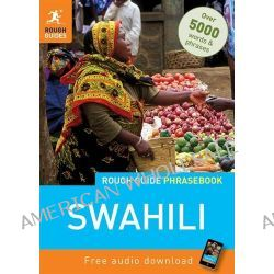 Rough Guide Phrasebook, Swahili by Rough Guides, 9781848367302.