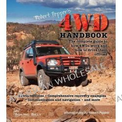Robert Pepper's 4WD Handbook Revised Edition by Robert Pepper, 9781921874789.