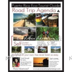 Road Trip Agenda Puerto Rico Eco Tourist Guide by Laura Cort Santiago, 9781463331818.