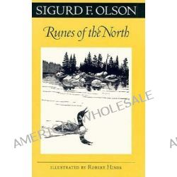Runes of the North by Sigurd F. Olson, 9780816629947.