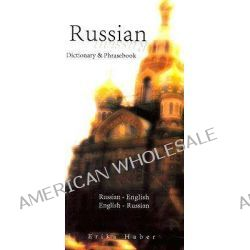 Russian-English/English-Russian Dictionary and Phrasebook by Erika Haber, 9780781810036.
