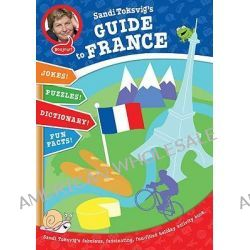 Sandi Toksvig's Guide to France, Games, Dictionary, Journal, Fun Tips and More by Sandi Toksvig, 9781862304314.