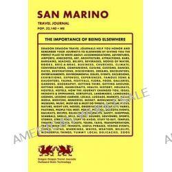 San Marino Travel Journal, Pop. 32,140 + Me by Dragon Dragon Travel Journals, 9781494221973.