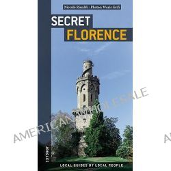 Secret Florence by Niccolo Rinaldi, 9782915807332.
