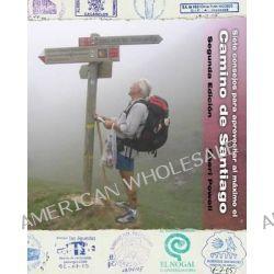 Siete Consejos Para Aprovechar Al Maximo El Camino de Santiago by Cheri Powell, 9780984002573.
