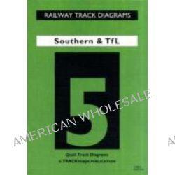 Southern and TfL, Bk. 5 by Quail, 9780954986643.
