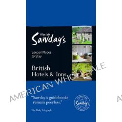 Special Places to Stay, British Hotels & Inns by Alastair Sawday Publishing Co Ltd., 9781906136703.