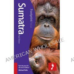 Sumatra Footprint Focus Guide by Paul Dixon, 9781908206855.