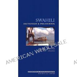 Swahili-English/English-Swahili Dictionary and Phrasebook, Swahili-English English-Swahili by Nicholas Awde, 9780781809054.