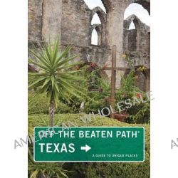 Texas off the Beaten Path by June Naylor, 9781493006403.