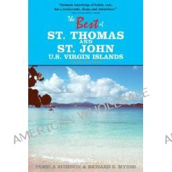 The Best of St. Thomas and St. John, U.S. Virgin Islands by Pamela Acheson, 9781892285126.