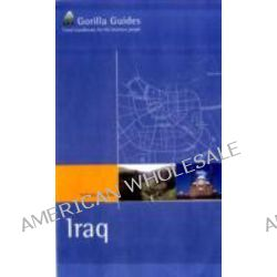 The Business Traveller's Handbook to Iraq, Business Travellers Handbook : Gorilla Guides by Parwez Zabihi, 9781906768171.