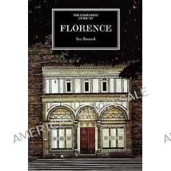 The Companion Guide to Florence by Eve Borsook, 9781900639194.