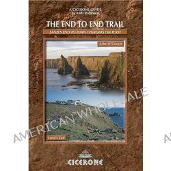 The End to End Trail, A Long Distance Trail from Lands End to John O'Groats by Andy Robinson, 9781852845124.