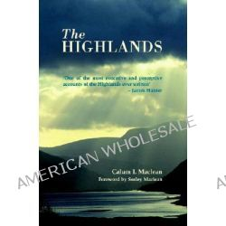 The Highlands by Calum I. Maclean, 9781845960148.