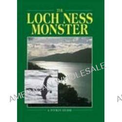 The Loch Ness Monster by Lynn Picknett, 9780853726418.