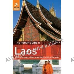 The Rough Guide to Laos by Rough Guides, 9781848366596.