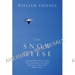 The Snow Geese by William Fiennes, 9780330375795.