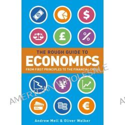 The Rough Guide to Economics by Andrew Mell, 9781409363972.