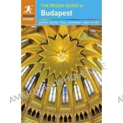 The Rough Guide to Budapest by Rough Guides, 9781409369073.