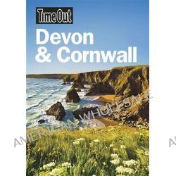 Time Out Devon & Cornwall, Time Out Devon & Cornwall by Time Out Guides Ltd, 9781846702433.