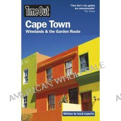 Time Out Cape Town, Winelands and the Garden Route by Time Out Guides Ltd, 9781846701566.