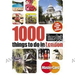 Time Out 1000 Things to Do in London by Time Out Guides Ltd, 9781846703737.