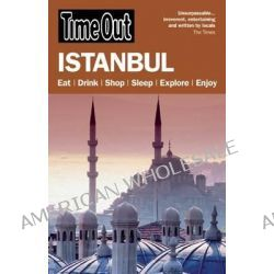 Time Out Istanbul by Time Out Guides Ltd, 9781846702631.