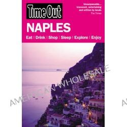 Time Out Naples, Capri, Sorrento and the Amalfi Coast by Time Out Guides Ltd, 9781846701023.