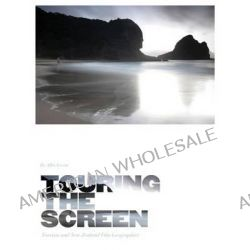 Touring the Screen, Tourism and New Zealand Film Geographies by Alfio Leotta, 9781841504759.