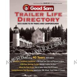 Trailer Life Directory RV Parks and Campgrounds, Trailer Life Directory: RV Parks & Campgrounds by Trailer Life Publications, 9780982489482.
