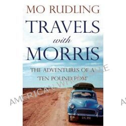 Travels with Morris by Mo Rudling, 9781783065509.