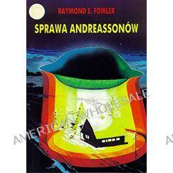 Raymond E. Fowler – Sprawa Andreassonów