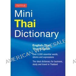 Tuttle Mini Thai Dictionary, Thai-English / English-Thai by Scot Barme, 9780804842891.