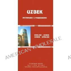 Uzbek-English/English-Uzbek Dictionary and Phrasebook, Uzbek-English English-Uzbek by Nicholas Awde, 9780781809597.