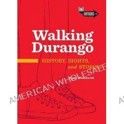 Walking Durango by Peggy Winkworth, 9781887805377.