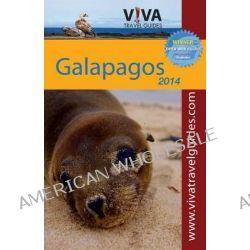 VIVA Travel Guides Galapagos Islands by Paula Newton, 9780982558515.