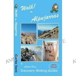 Walk! the Alpujarras by Charles Davis, 9781904946878.