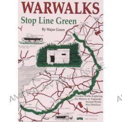 War Walks, Stop Line Green by M. Green, 9781873877395.