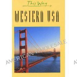 Western USA by Claude Herve- Bazin, 9782884520447.