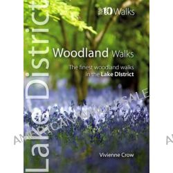 Woodland Walks, The Finest Woodland Walks in the Lake District by Vivienne Crow, 9781908632210.